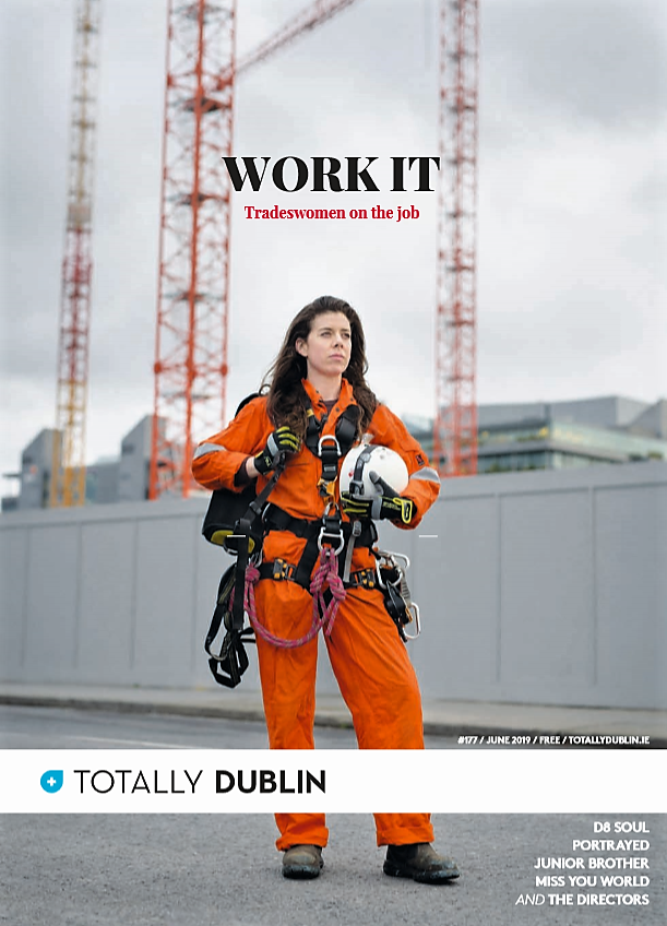 Tradeswomen, apprenticeship, workwear, Irish women, carpenter, welder, painter, mechanic, HGV mechanic, rope access technician, WITNI, Women In Trades Network Ireland, Totally Dublin, June 2019, Dublin, Ireland